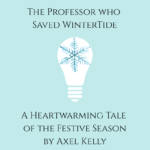 The Professor Who Saved WinterTide - Day 8 of the Cupán Fae 2019 Advent Calendar